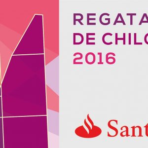 Video resumen Regata Santander Chiloé 2016 – #RegataSantanderChiloé